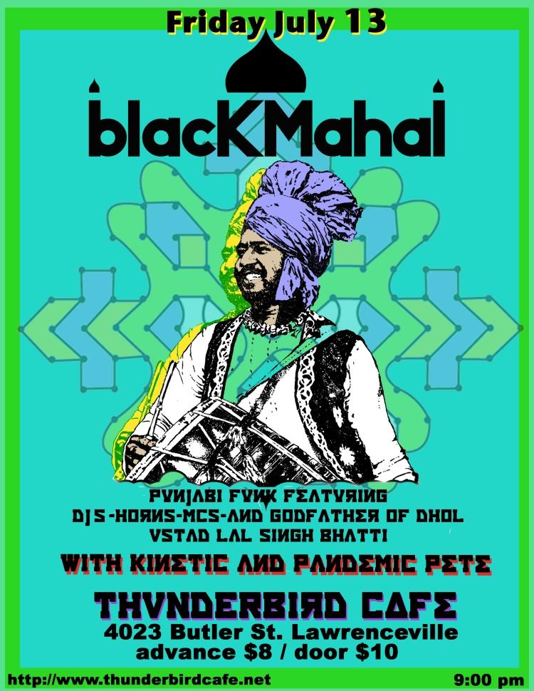 BLACK MAHAL @ THUNDERBIRD