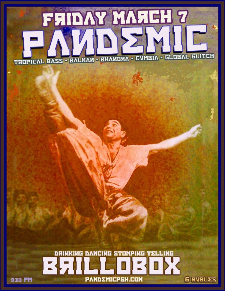 PANDEMIC, BRILLOBOX, PITTSBURGh, CHALGA PARTY, BALKAN PARTY, CUMBIA,
